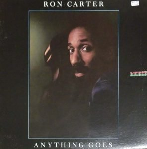 Ron Carter Anything Goes